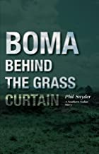 BOMA: Behind the Grass Curtain
