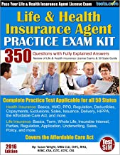 Life & Health Insurance Agent Practice Exam Kit: 350 Questions with Fully Explained Answers