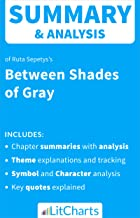 Summary & Analysis of Between Shades of Gray by Ruta Sepetys (LitCharts Literature Guides)
