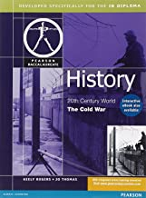HISTORY:THE COLD WAR-PEARSON BACCAULARETE FOR IB DIPLOMA PROGRAMS (Pearson International Baccalaureate Diploma: International Editions)