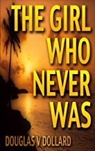THE GIRL WHO NEVER WAS: Vanished In Flight (Michael Riley Thriller Book 10) (English Edition)