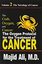 The Crab Oxygen and Cancer: The Oxygen Protocol