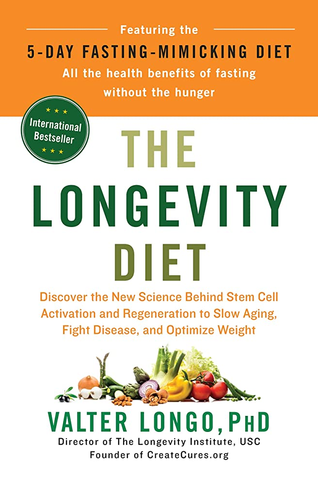 ペック遊具高原The Longevity Diet: Discover the New Science Behind Stem Cell Activation and Regeneration to Slow Aging, Fight Disease, and Optimize Weight (English Edition)