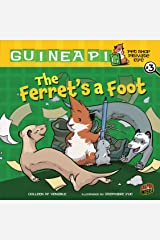 The Ferret's a Foot: Book 3 (Guinea PIG, Pet Shop Private Eye) Kindle Edition