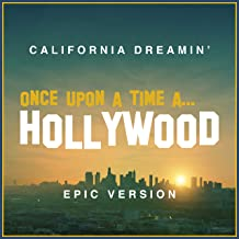 California Dreamin' (from 'Once Upon a Time in Hollywood') - Epic Version