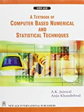 A Textbook of Computer Based Numerical and Statistical Techniques
