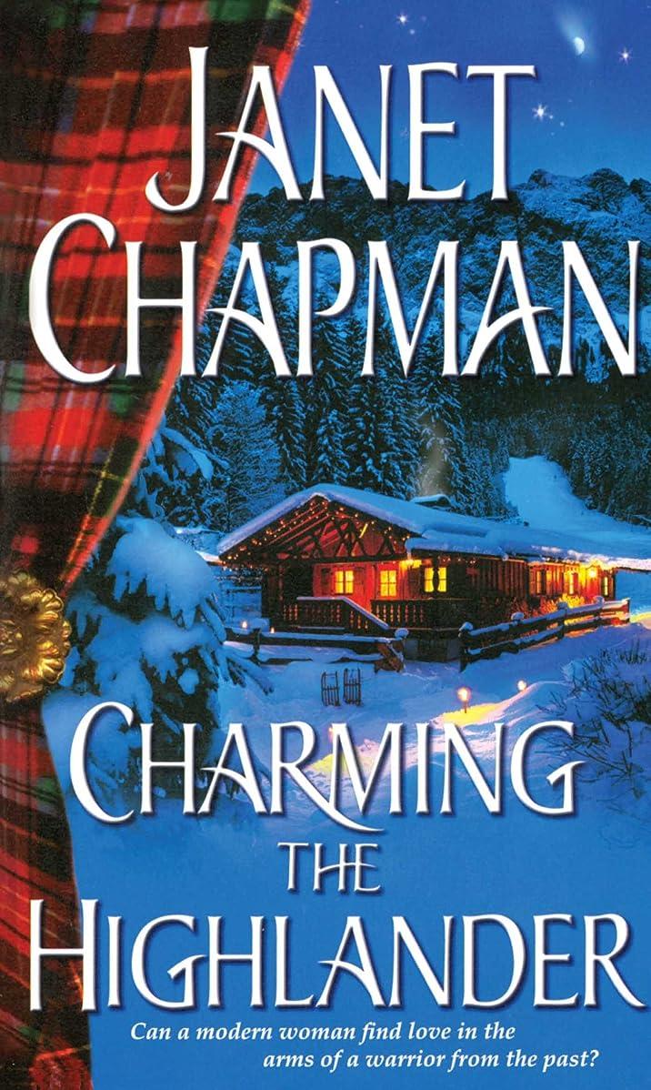 とげ幻影ガウンCharming the Highlander (Pine Creek Highlanders Series Book 1) (English Edition)