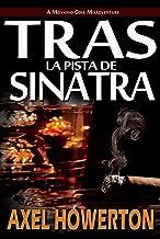 Tras la Pista de Sinatra (Spanish ES) (Spanish Edition)