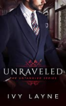 Unraveled (The Untangled Series Book 1)