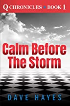 Calm before the Storm (Q Chronicles Book 1)