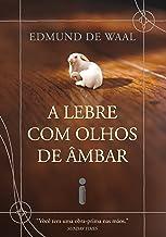A lebre com olhos de âmbar (Portuguese Edition)