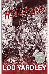 Hellhound Kindle Edition