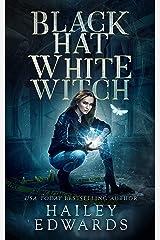 Black Hat, White Witch (Black Hat Bureau Book 1) Kindle Edition