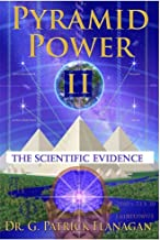 Pyramid Power II: The Scientific Evidence (The Flanagan Revelations Book 4) (English Edition)
