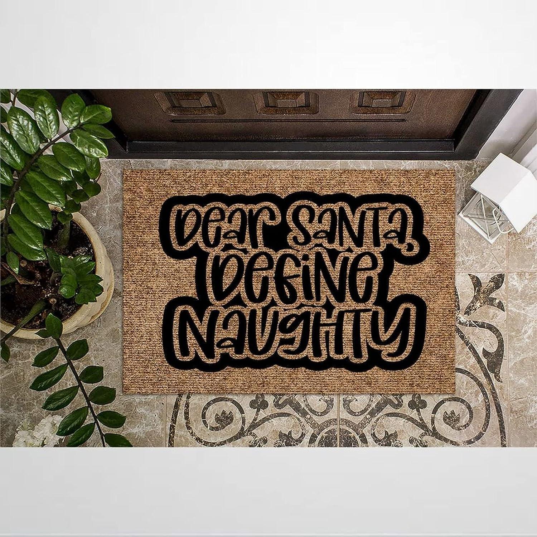 Dear Santa Define Max 61% OFF Naughty Coir Welcome Doormat In stock Door Rustic Mats