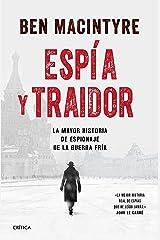 Espía y traidor: La mayor historia de espionaje de la Guerra Fría (Tiempo de Historia) (Spanish Edition) Kindle Edition