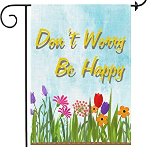 MuaToo Inspirational Garden Flag 12 x 18,Don't Worry Be Happy Double-Sided Printing Imitation Linen Vertical Small Motivated Garden Flag for Patio Backyard Home Yard Flag Outside.
