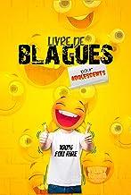 Livre de blagues pour adolescents 100% fou rire: Histoires drôles pour ado et adultes