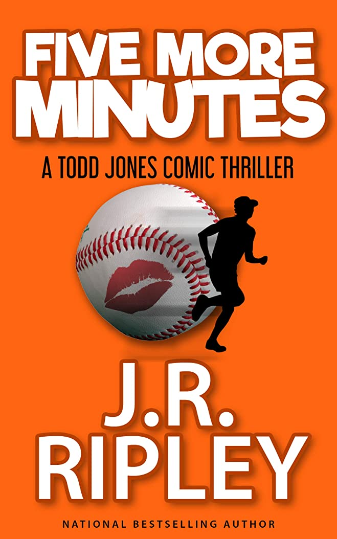 導出発症落胆させるFIve More Minutes: A Todd Jones comic thriller (English Edition)