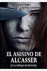 EL ASESINO DE ALCASSER (y la navaja de Occam) (Serie Gloria Goldar nº 1) (Spanish Edition) Kindle Edition
