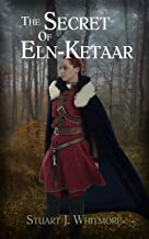 The Secret of Eln-Ketaar (English Edition)