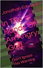 In The Hands Of An Angry God: Don't Ignore This Warning