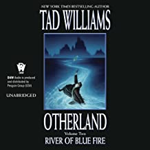 River of Blue Fire: Otherland Book 2