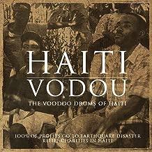 Haiti Vodou: The Voodoo Drums of Haiti