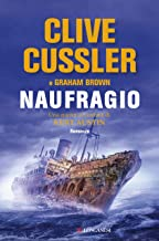 Scaricare Libri Naufragio: NUMA files - Le avventure di Kurt Austin e Joe Zavala PDF