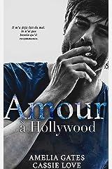 Amour à Hollywood: Une romance millionnaire Format Kindle