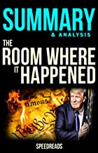 Summary of The Room Where it Happened by John Bolton