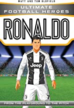 Ronaldo: From the Playground to the Pitch (Heroes)