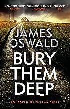 Bury Them Deep: Inspector McLean 10 (The Inspector McLean Series)