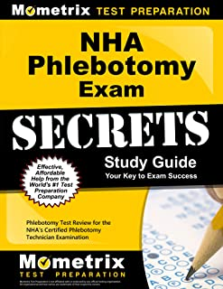 NHA Phlebotomy Exam Secrets Study Guide: Phlebotomy Test Review for the NHA's Certified Phlebotomy Technician Examination