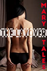 The Layover: Multiple partner erotica (The Gang Book 2) Kindle Edition