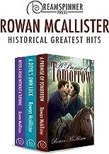 Rowan McAllister's Historical Greatest Hits (Dreamspinner Press Bundles)