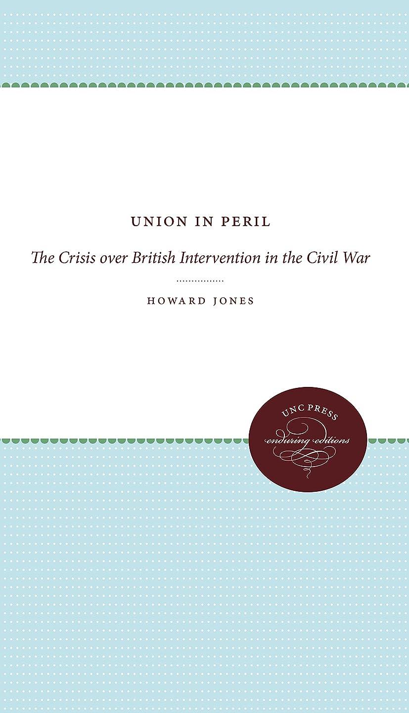アルミニウム抗議溶岩Union in Peril: The Crisis over British Intervention in the Civil War, Enduring Editions
