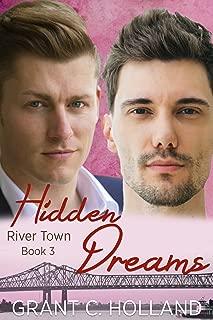 Hidden Dreams: River Town, Book 3