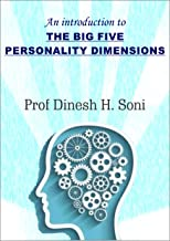 An Introduction to THE BIG FIVE PERSONALITY DIMENSIONS