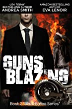 Guns Blazing (Black Balled Series Book 2)