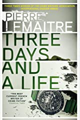 Three Days and a Life (English Edition) Formato Kindle