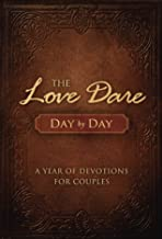 Download The Love Dare Day by Day: A Year of Devotions for Couples PDF