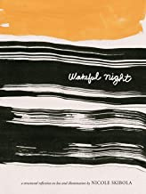 Wakeful Night: A Structured Reflection On Loss and Illumination