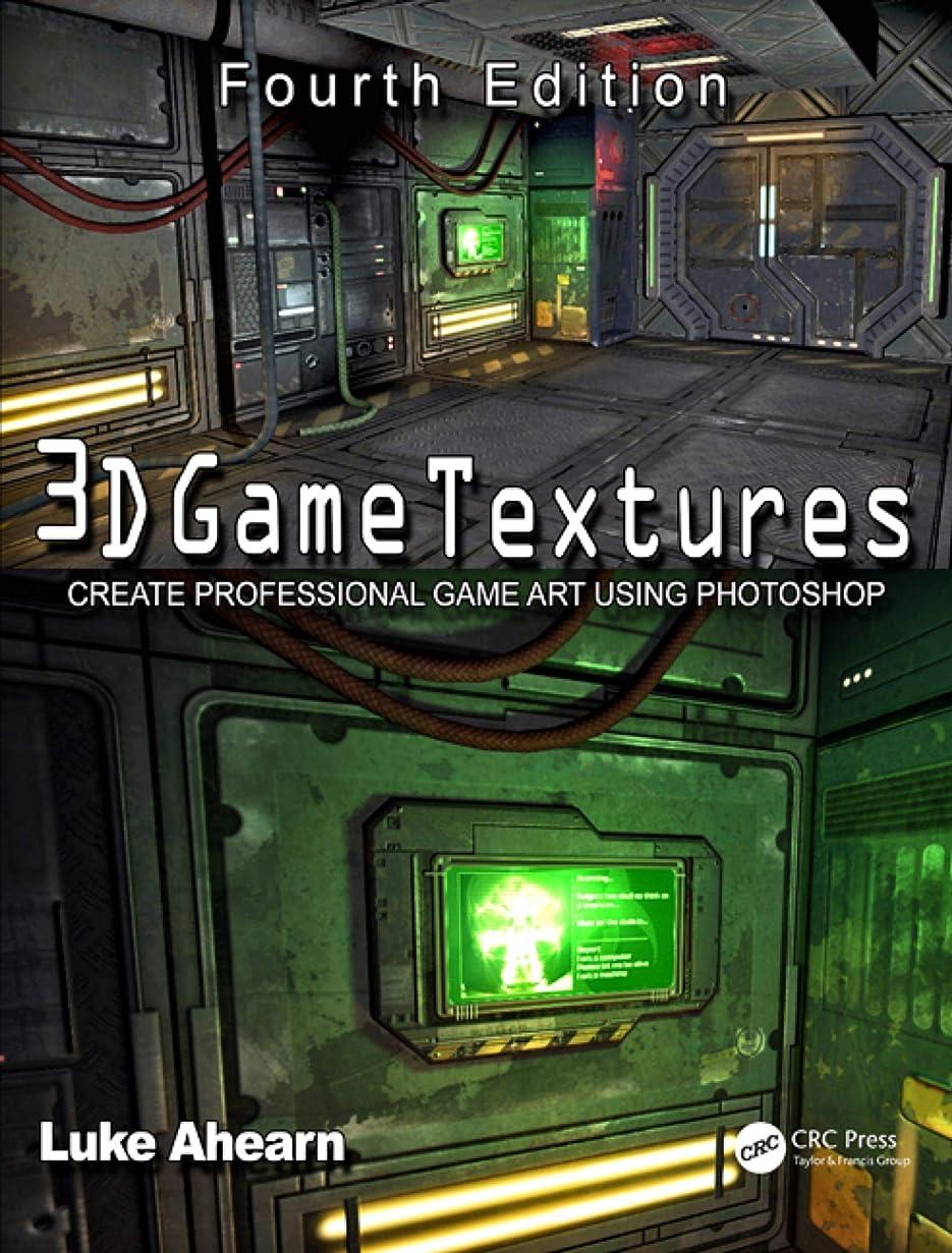 ブレース叫ぶ羊飼い3D Game Textures: Create Professional Game Art Using Photoshop (English Edition)