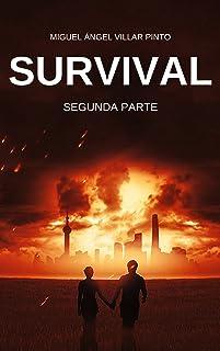 Survival: Segunda Parte (Spanish Edition)