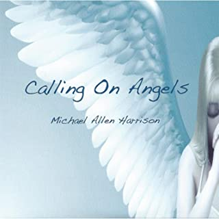 Calling on Angels