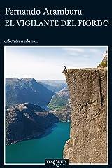 El vigilante del fiordo (Andanzas) (Spanish Edition) Format Kindle