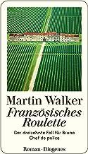 Französisches Roulette: Der dreizehnte Fall für Bruno, Chef de police (German Edition)