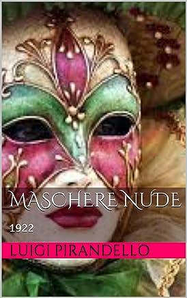 Maschere nude: 1922