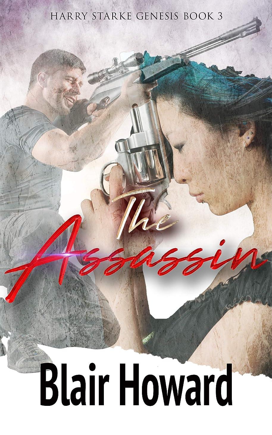 ファンさようなら暴露The Assassin (Harry Starke Genesis Book 3) (English Edition)